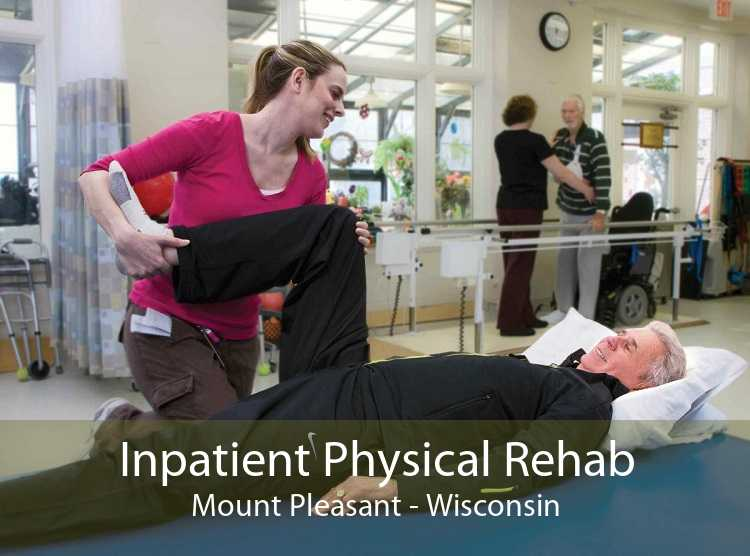 Inpatient Physical Rehab Mount Pleasant - Wisconsin