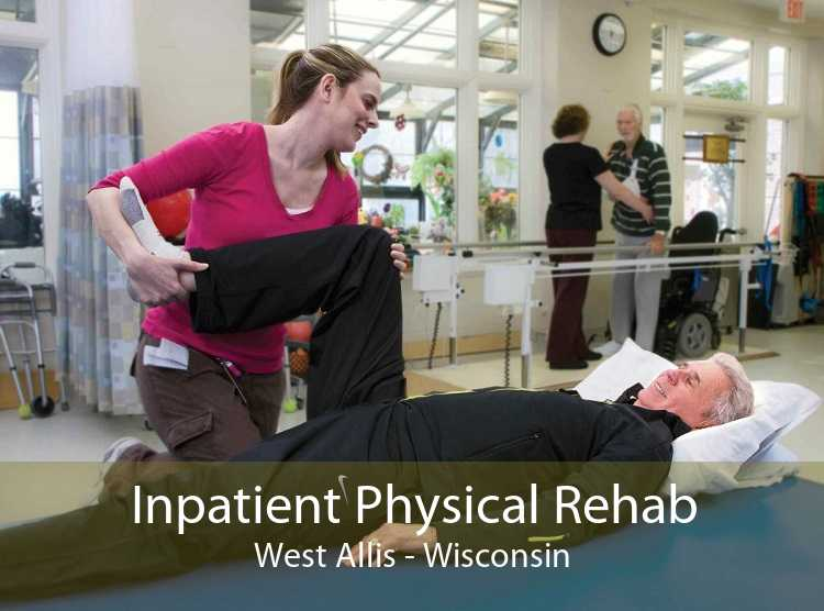 Inpatient Physical Rehab West Allis - Wisconsin
