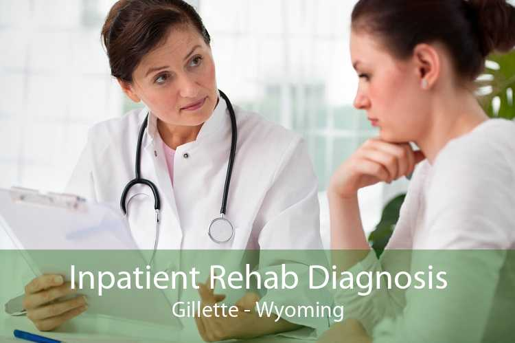 Inpatient Rehab Diagnosis Gillette - Wyoming